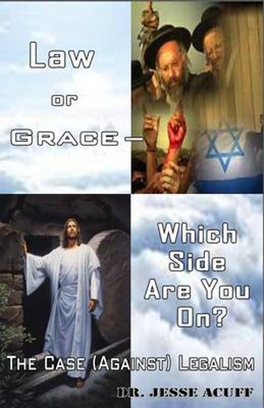 Law or Grace ? Which Side Are You On?