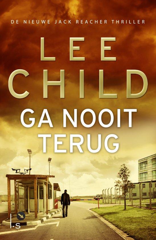 Boek cover Jack Reacher 18 - Ga nooit terug van Lee Child (Paperback)