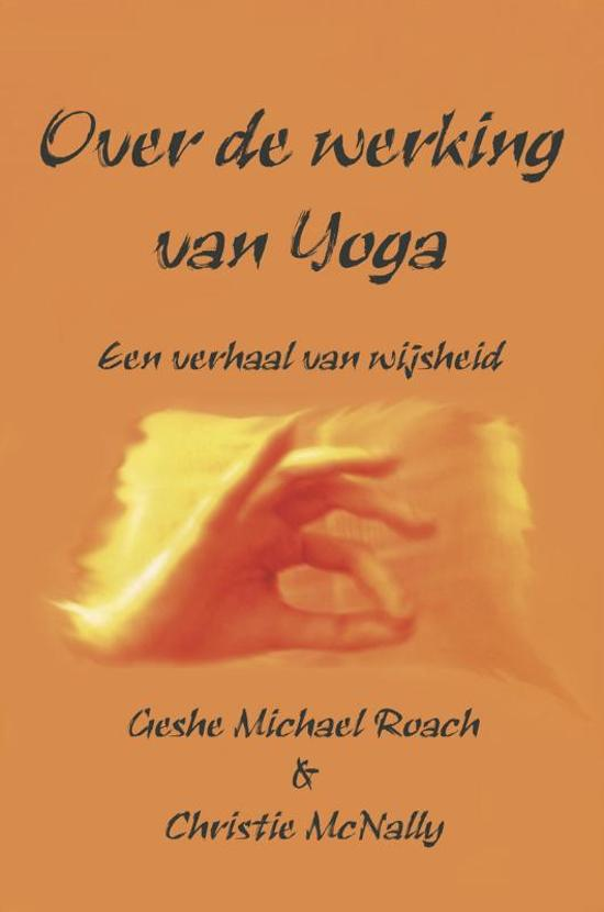 Citaten Filosofie Yoga : Bol over de werking van yoga michael roach