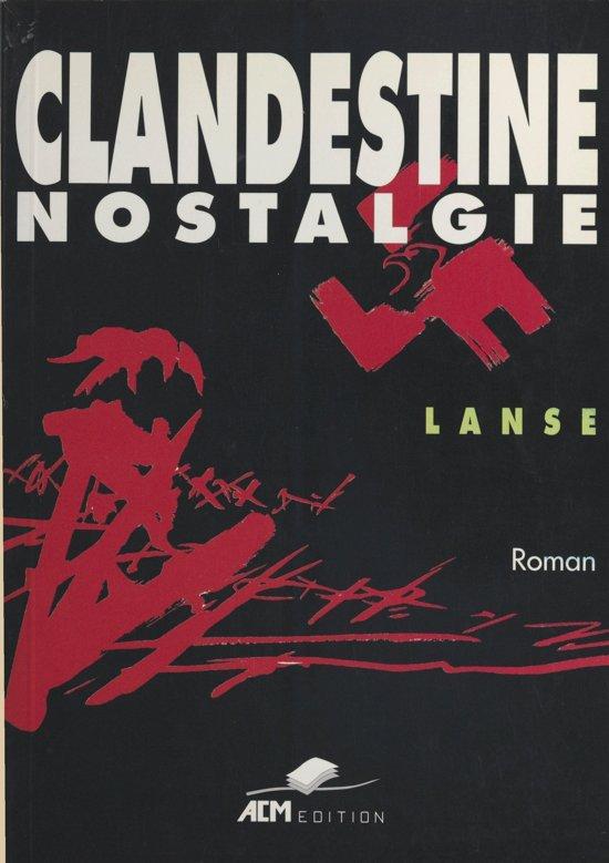 Clandestine nostalgie