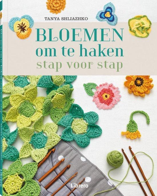 Bolcom Bloemen Om Te Haken Tanya Shliazhko 9789089987099 Boeken