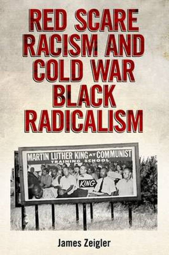 Red Scare Racism and Cold War Black Radicalism
