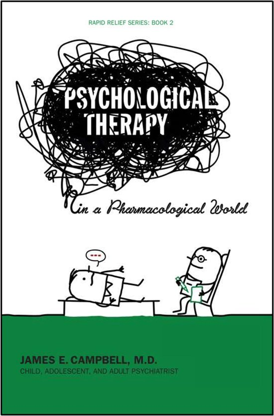 Psychological Therapy in a Pharmacological World