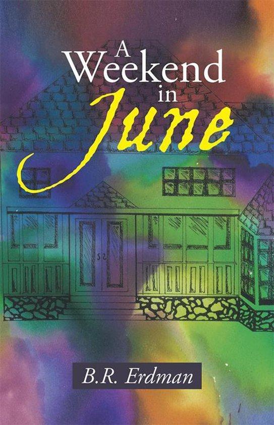 A Weekend in June