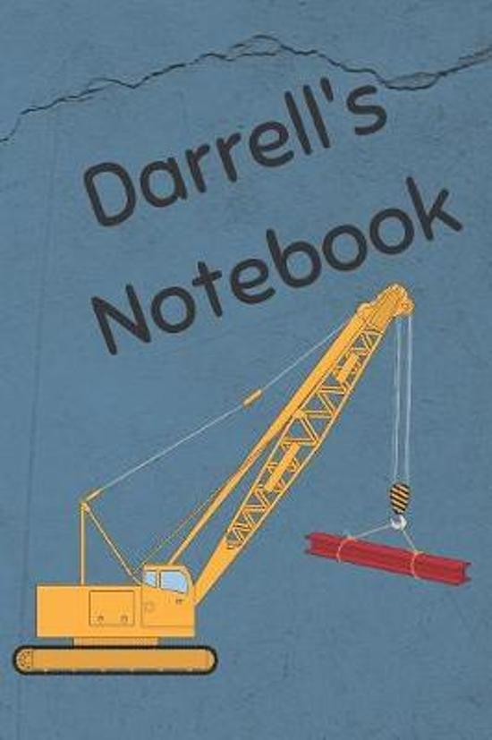 Darrell's Notebook: Heavy Equipment Crane Cover 6x9'' 200 pages personalized journal/notebook/diary