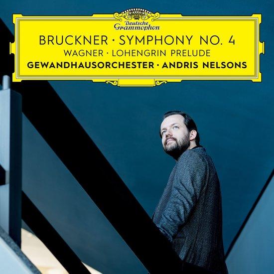 Bruckner: Symphony No.4/Wagner: Lohengrin Prelude