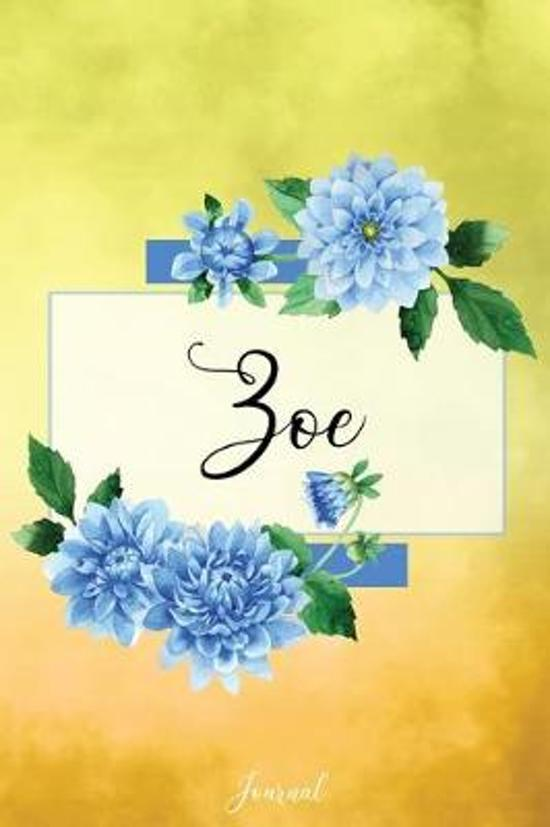 Zoe Journal: Blue Dahlia Flowers Personalized Name Journal/Notebook/Diary - Lined 6 x 9-inch size with 120 pages