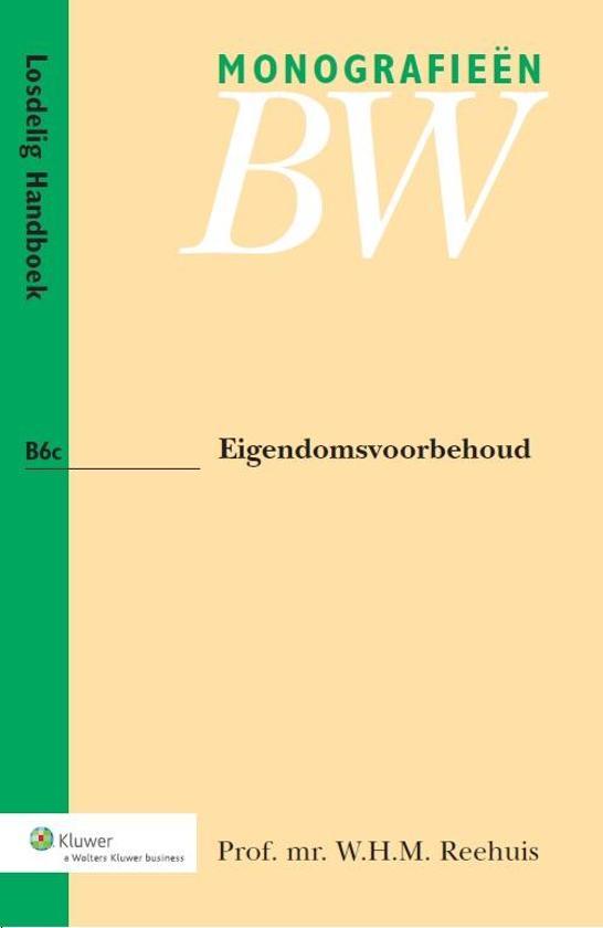 Boek cover Eigendomsvoorbehoud van W.H.M. Reehuis (Paperback)