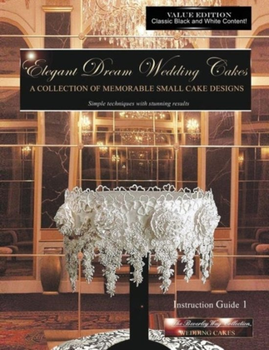 Elegant Dream Wedding Cakes, a Collection of Memorable Small Cake Designs