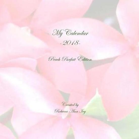My Calendar - 2018 - Peach Parfait Edition