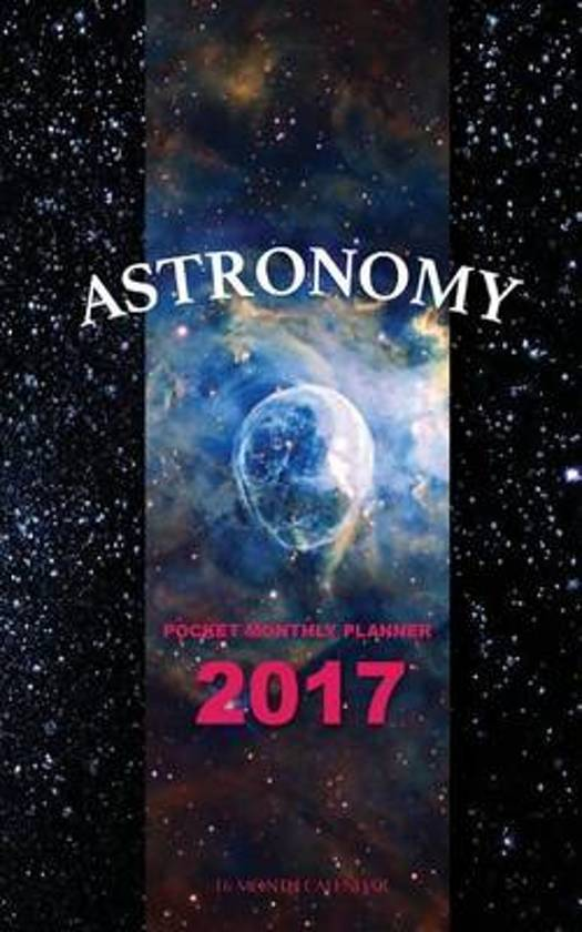 Astronomy Pocket Monthly Planner 2017