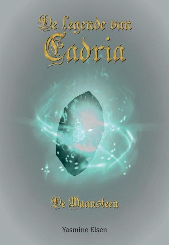 De legende van Cadria 1 - De legende van Cadria 1 - De maansteen