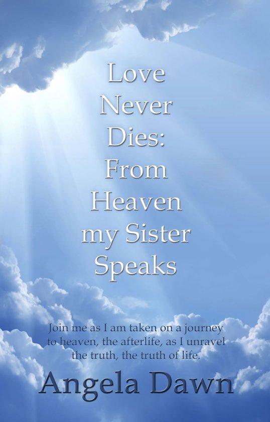 Bolcom Love Never Dies From Heaven My Sister Speaks Ebook