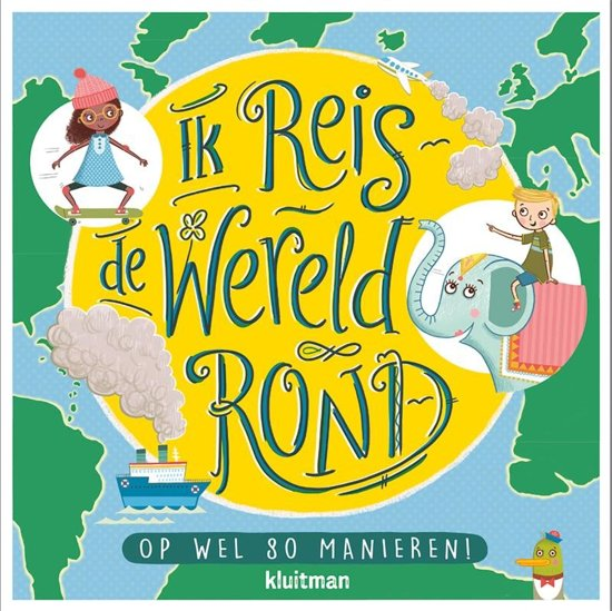 Boek cover Ik reis de wereld rond van Annemarie Dragt (Hardcover)
