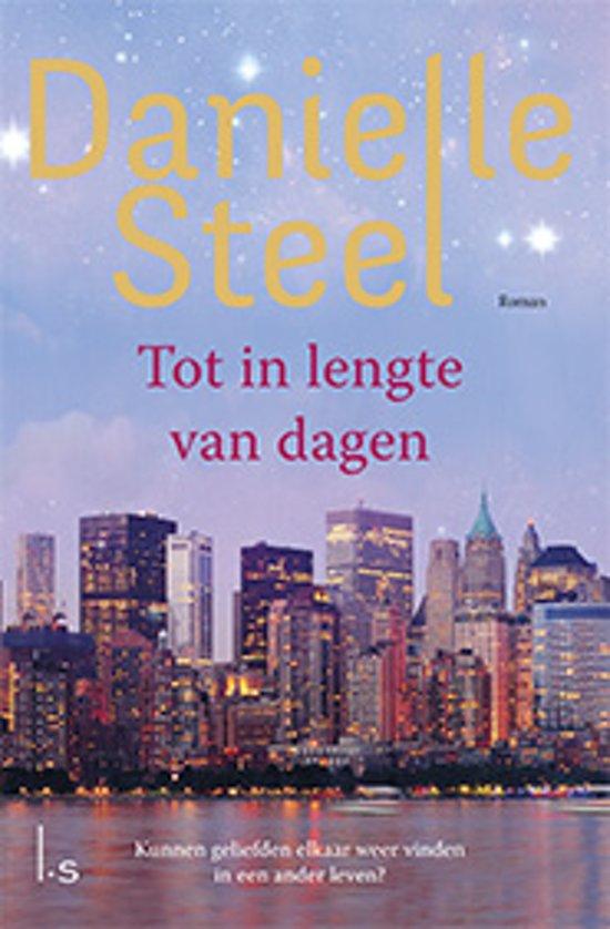Boek cover Tot in lengte van dagen van Danielle Steel (Paperback)