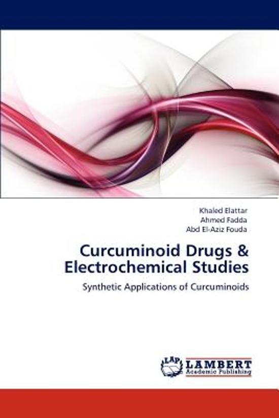 Curcuminoid Drugs & Electrochemical Studies