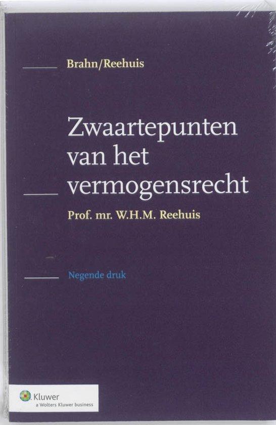 Boek cover Zwaartepunten van het vermogensrecht van W.H.M. Reehuis (Paperback)