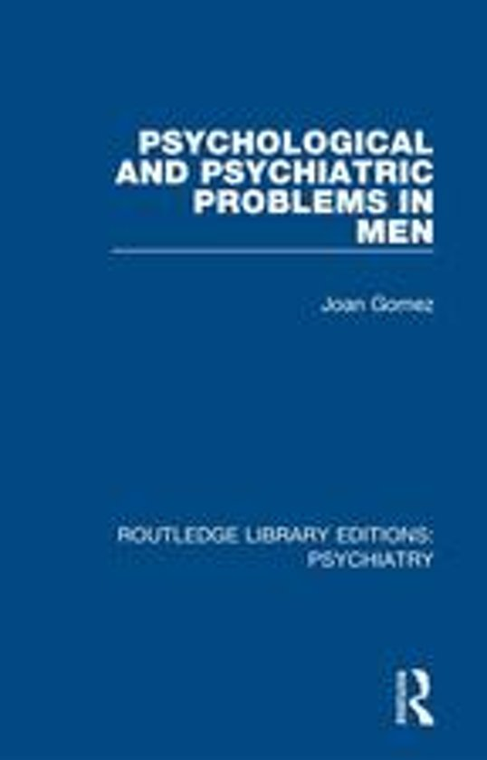 Psychological and Psychiatric Problems in Men