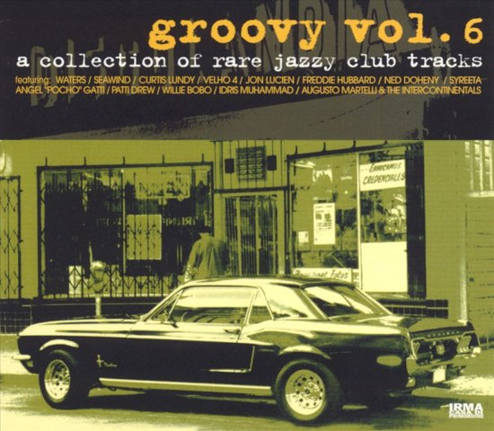 Groovy Vol. 6: A Collection of Rare Jazzy Club Tra