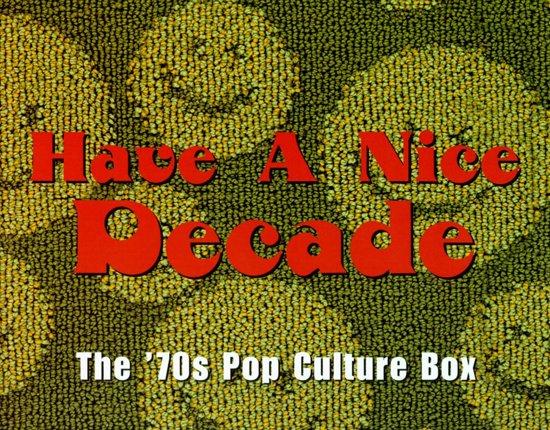 CD cover van Have A Nice Decade: The 70s Pop Culture Box van Linda Ronstadt