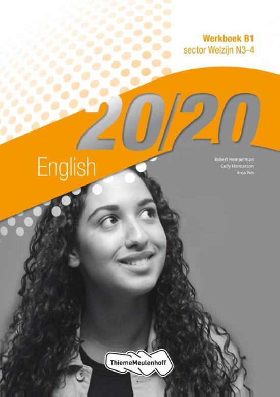 20/20 / English sector welzijn N3-4 / deel Werkboek B1 - Robert Hempelman