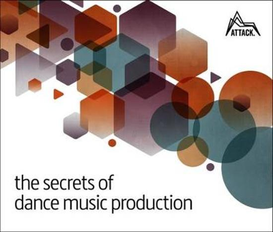 Boek cover SECRETS OF DANCE MUSIC PRODUCTION van David Felton (Paperback)