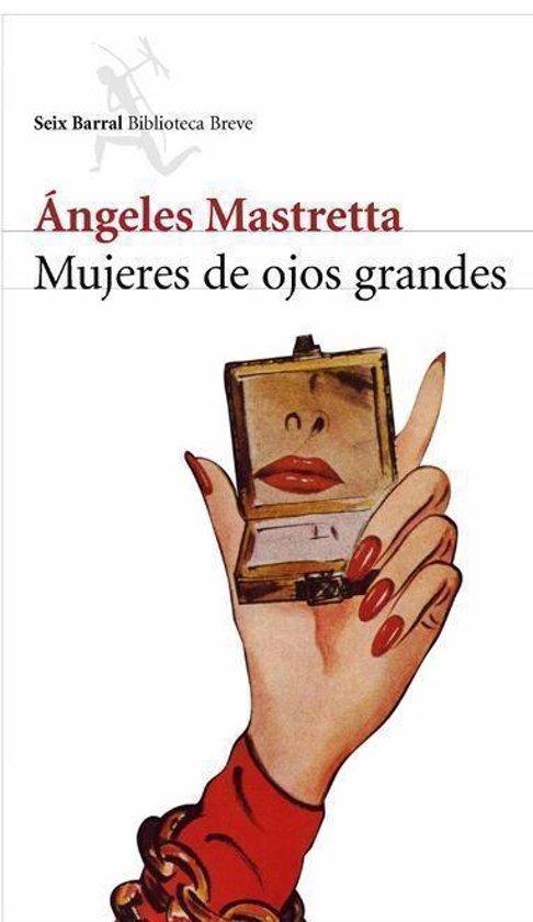 Bolcom Mujeres De Ojos Grandes Ebook Angeles Mastretta