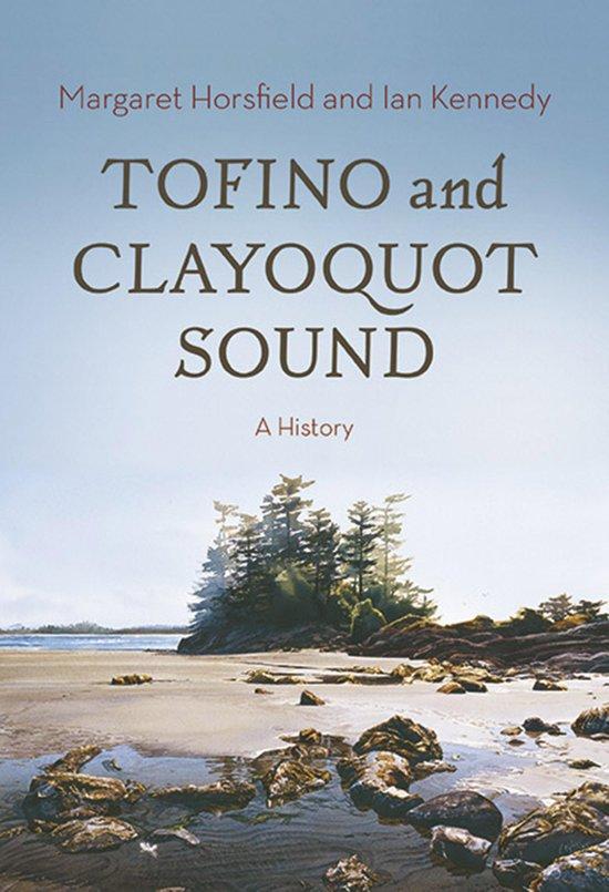 Alle boeken van schrijver margaret harbour 1 10 boek cover tofino and clayoquot sound van margaret horsfield ebook fandeluxe Document