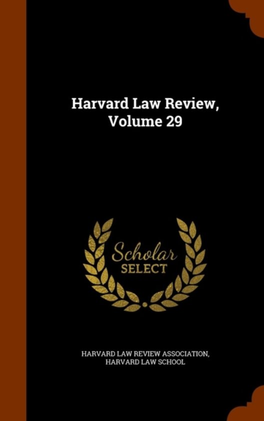 Harvard Law Review, Volume 29