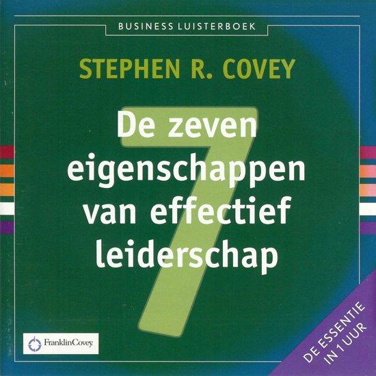 Boek cover De zeven eigenschappen van effectief leiderschap van Stephen R. Covey (Onbekend)