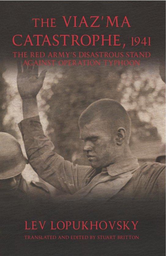Bol The Viazma Catastrophe 1941 Ebook Lev Lopukhovsky