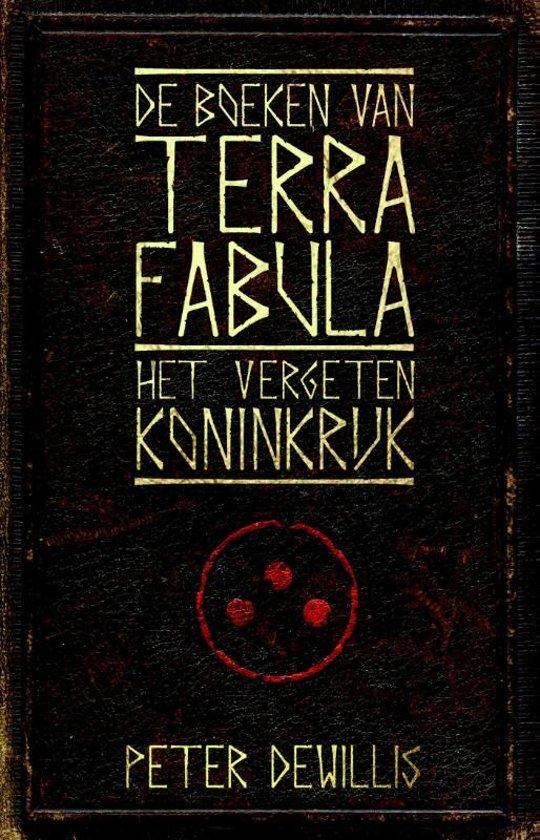 De boeken van Terra Fabula 1 Het vergeten koninkrijk