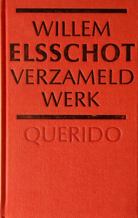 Bolcom Verzameld Werk Willem Elsschot 9789021461489