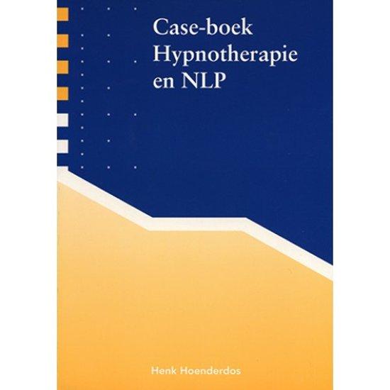 Caseboek Hypnotherapie en NLP