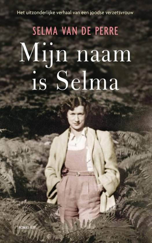 Boek cover Mijn naam is Selma van Selma van de Perre (Paperback)