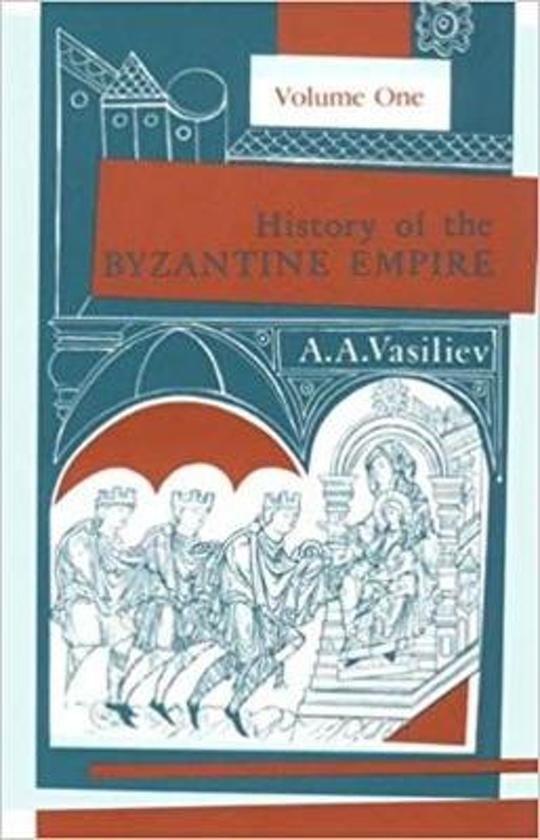 History of the Byzantine Empire, 324-1453 Volume 1