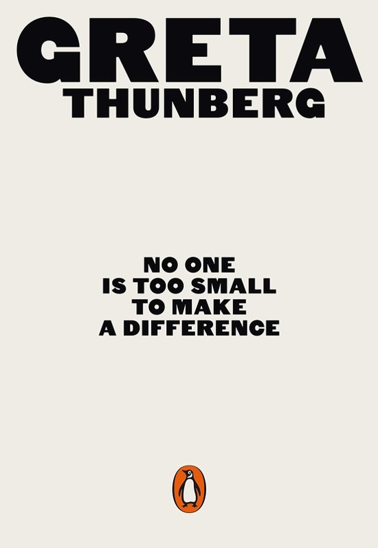 Boek cover No One Is Too Small to Make a Difference van Greta Thunberg (Paperback)