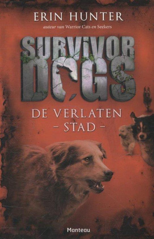 Survivor Dogs 1 - De verlaten stad
