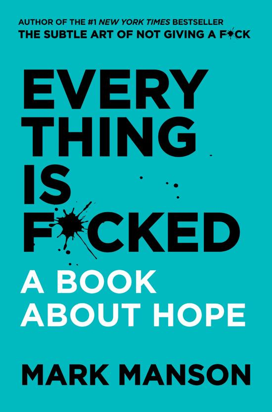 Boek cover Everything Is F*cked van Mark Manson (Hardcover)