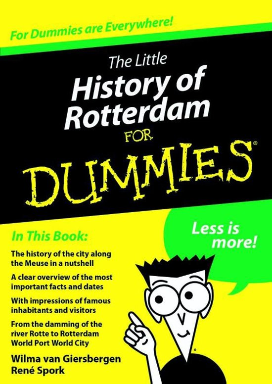 The little history of Rotterdam for Dummies