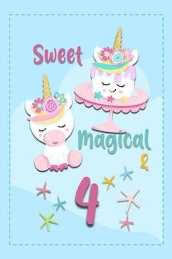 Sweet Magical & 4