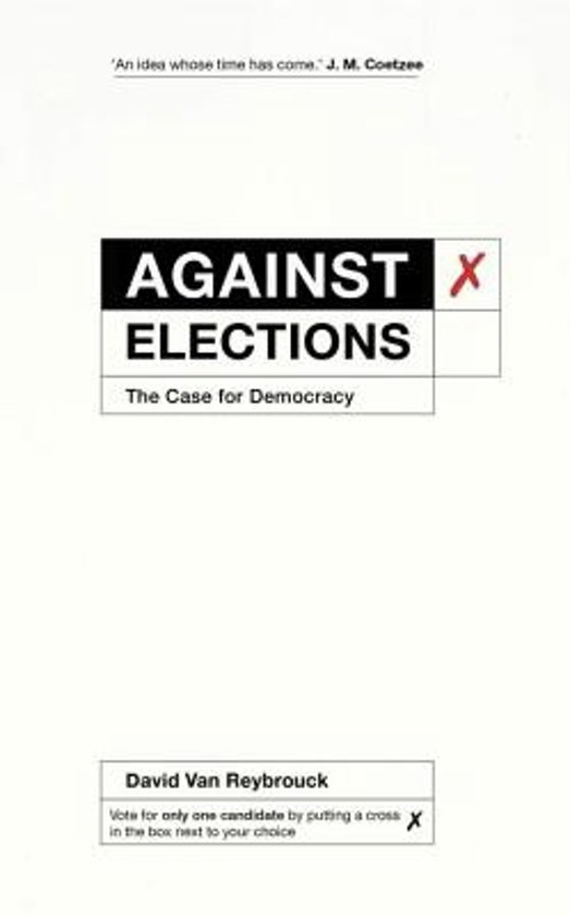 Against Elections