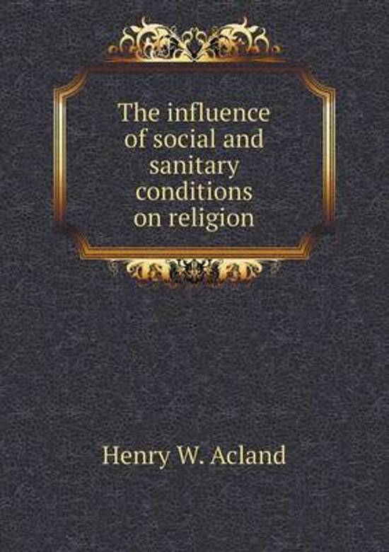 The Influence of Social and Sanitary Conditions on Religion