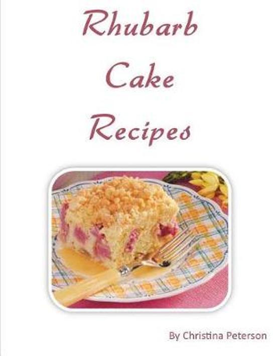 Rhubarb Cake Recipes