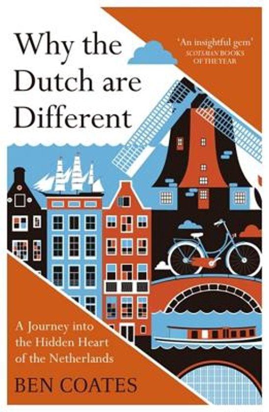 Boek cover Why the Dutch are Different van Ben Coates (Onbekend)