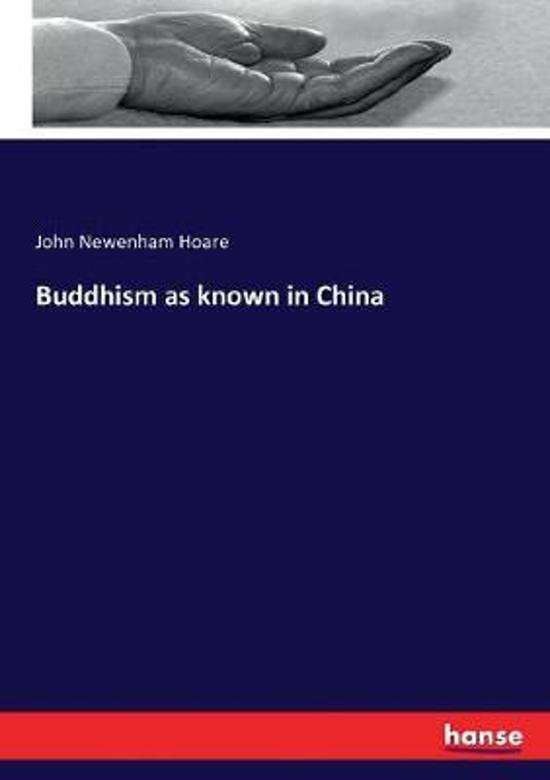 Buddhism as known in China