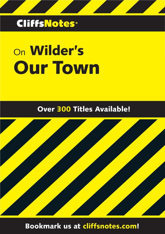 CliffsNotes on Wilder's Our Town