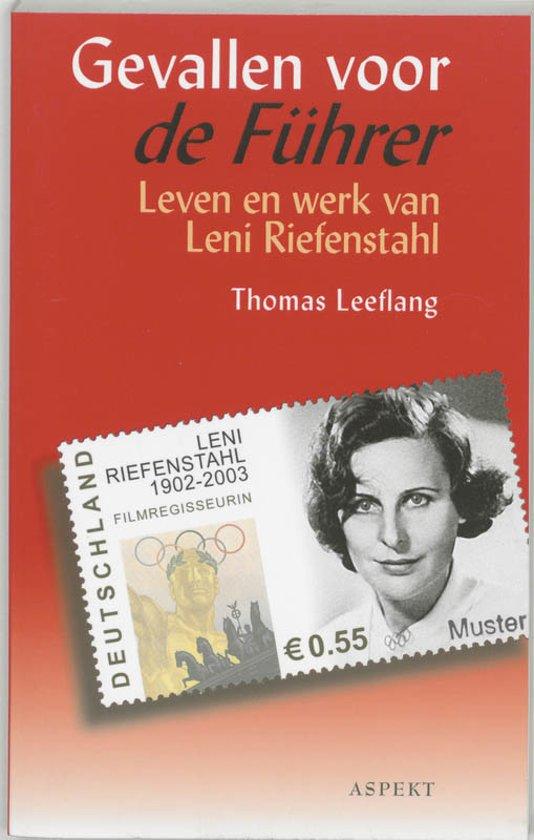 Gevallen voor de Fuhrer - Leven en werk van Leni Riefenstahl