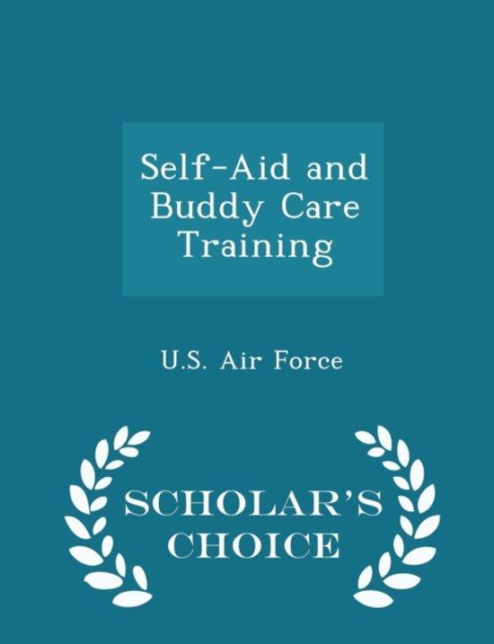 Self-Aid and Buddy Care Training - Scholar's Choice Edition