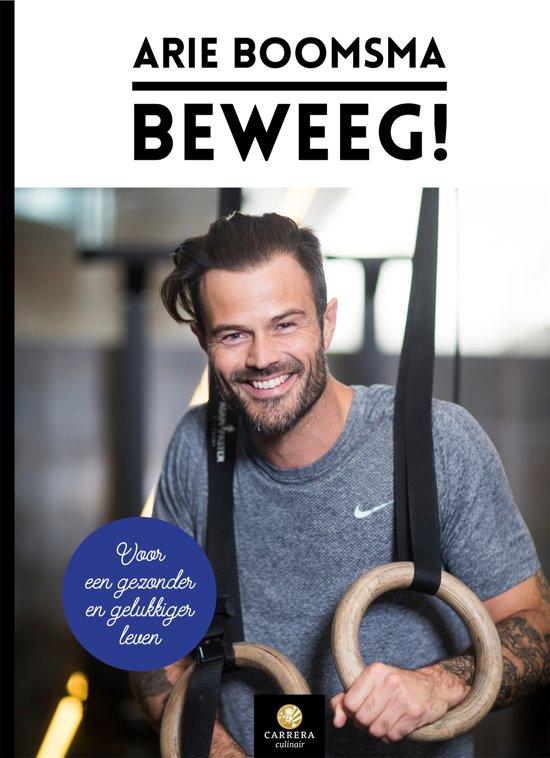 Boek cover Beweeg! van Arie Boomsma (Onbekend)
